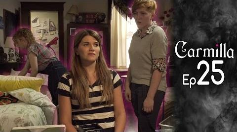 Carmilla Episode 25 Based on the J