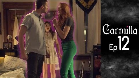 Carmilla Episode 12 Based on the J