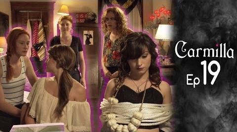 Carmilla Episode 19 Based on the J