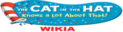 The Cat in the Hat Knows a Lot About That! Wikia
