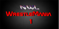 NWL Wrestlemania 1