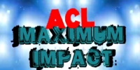 ACL Maximum Impact