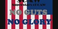 SCAW No Guts No Glory
