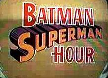 1968 Batman Superman Hour