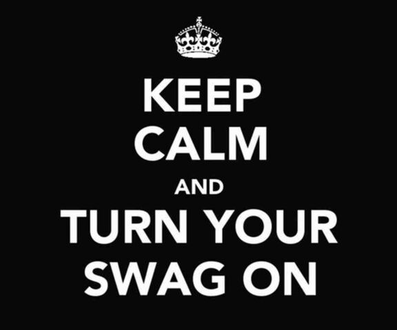 File:Keep-calm-and-turn-your-swag-on.jpg