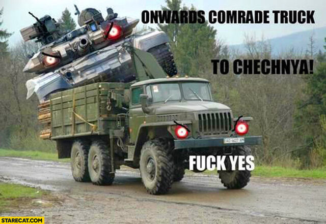 File:Onwards-comrade-truck-to-chechnya-fuck-yes.jpg