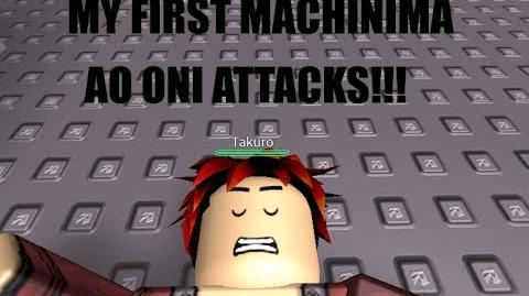 My first Roblox Machinima AO ONI ATTACKS!