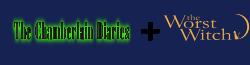 Chamberlain Diaries and Worst Witch