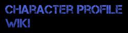 Character Profile Wikia