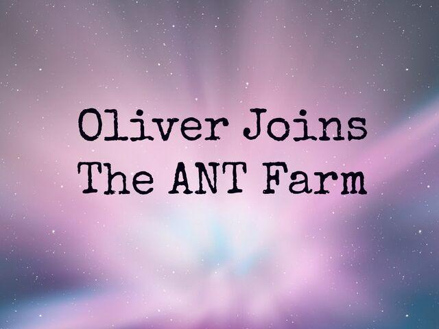 File:Oliverjoinstheantfarm.jpg