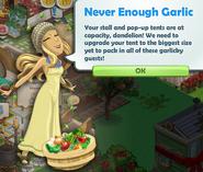 Never Enough Garlic