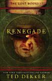 File:Ted Dekker- Renegade.jpg