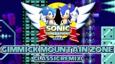 Gimmick Mountain Zone Classic - Sonic Generations Remix