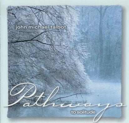 File:John Michael Talbot-Pathways to Solitude.jpg
