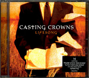 File:Casting Crowns-Lifesong.jpg
