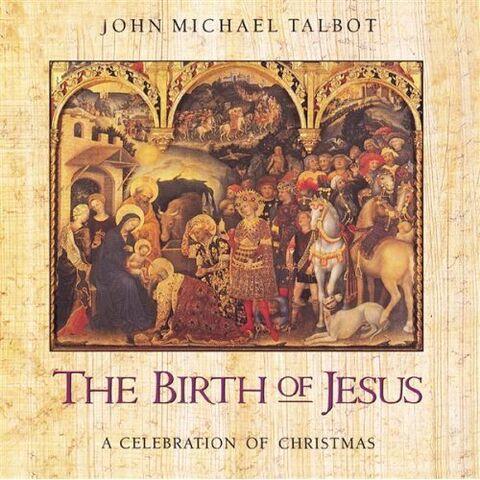 File:John Michael Talbot-The Birth of Jesus.jpg