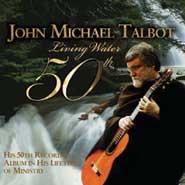 John Michael Talbot-Living Water