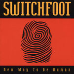 Switchfoot-New Way to Be Human