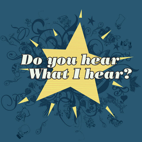 File:Do You Hear What I Hear?.jpg