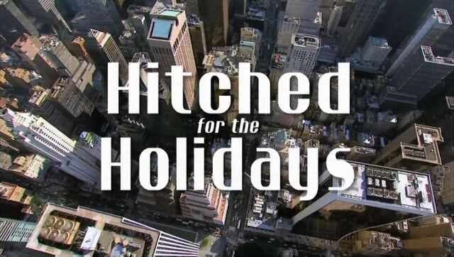 File:Title-HitchedForTheHolidays.jpg