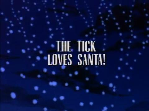 File:TheTickLovesSanta.jpg