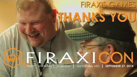 Firaxicon Thank you from Firaxis Games