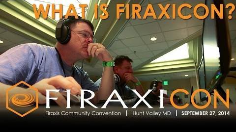Firaxicon Official Firaxis Games Convention - Firaxicon Recap