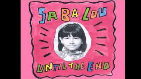 Saba Lou - Good Habits (and Bad)