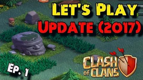 Let's Play!!! Clash of Clans Update 2017 Clash of Clans New Update COC Update