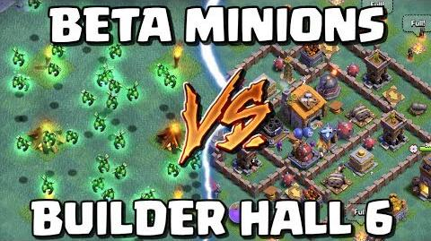 BETA MINIONS vs BUILDER HALL 6! Max Minion BH6 Attacks in Clash of Clans