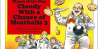 Cloudy with a Chance of Meatballs 3, Planet of the Pies