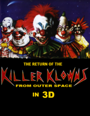 The Return Of The Killer Klowns From Outer Space In 3D - Unofficial Poster-1-