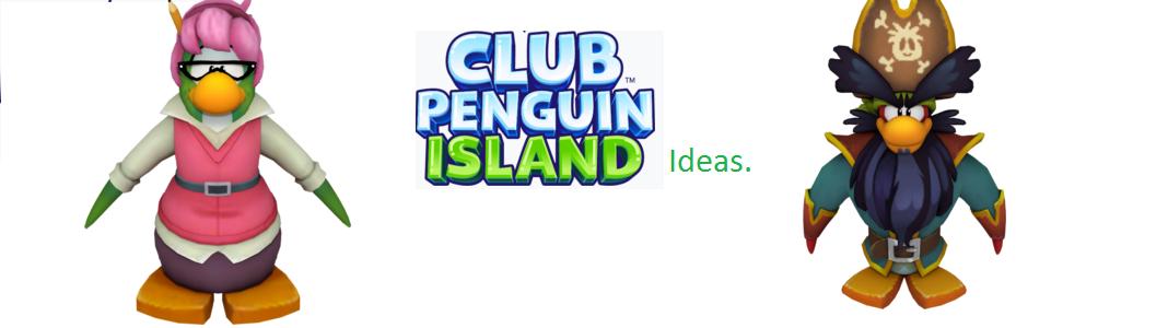Clubpenguinislandideas