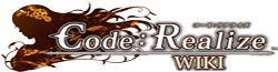 Code: Realize ~Guardian of Rebirth~ Wikia