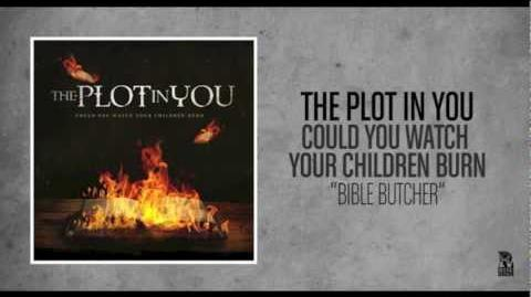 The Plot In You - Bible Butcher
