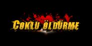 Multi Kill Turkish