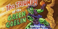 MARVEL COMICS: Spider-Man and his Amazing Friends The Triumph of the Green Goblin