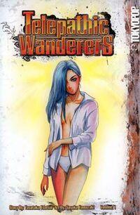 Telepathic Wanderers 1