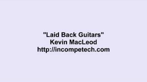 Kevin MacLeod ~ Laid Back Guitars
