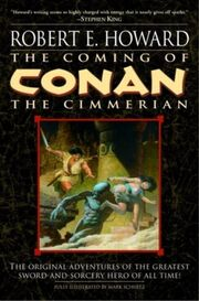 The Coming of Conan the Cimmerian (Del Rey)