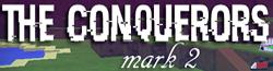 The Conquerors Mark II Roblox Wikia