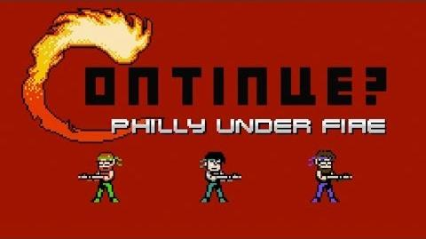 Continue? Philly Under Fire