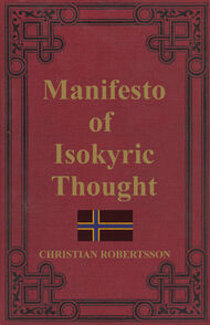 Manifesto of Isokyric Thought