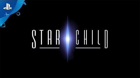 Star Child - PS VR Announce Trailer E3 2017