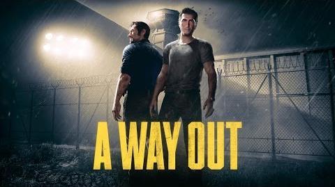 A Way Out - Tráiler oficial de presentación