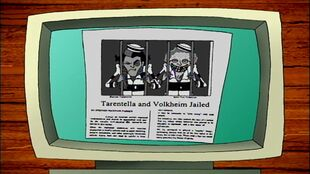 Tarantella and Volkheim Jailed