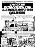 Cracked Interviews the Liberation Queen