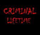 Criminal Lifetime