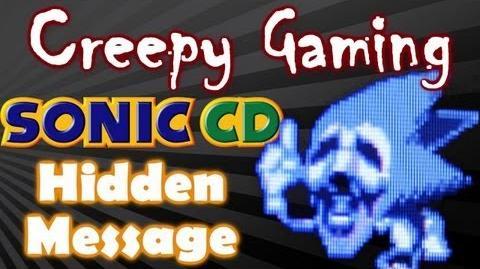 CREEPY GAMING - Sonic CD HIDDEN MESSAGE Season 1 Episode 5