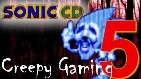 Creepy Gaming - Ep.5 Sonic CD Hidden Message